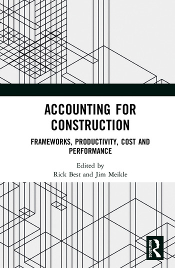 Accounting for Construction Frameworks, Productivity, Cost and Performance book cover