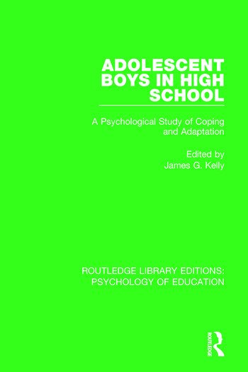 Adolescent Boys in High School A Psychological Study of Coping and Adaptation book cover