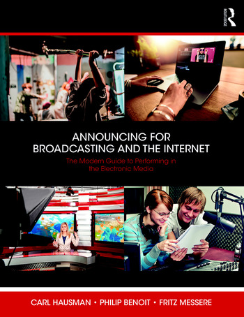 Announcing for Broadcasting and the Internet The Modern Guide to Performing in the Electronic Media book cover