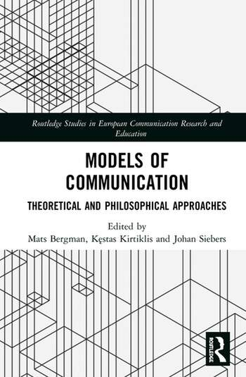 Models of Communication Theoretical and Philosophical Approaches book cover