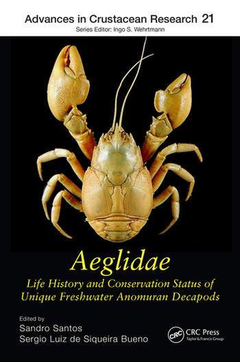 Aeglidae Life History and Conservation Status of Unique Freshwater Anomuran Decapods book cover