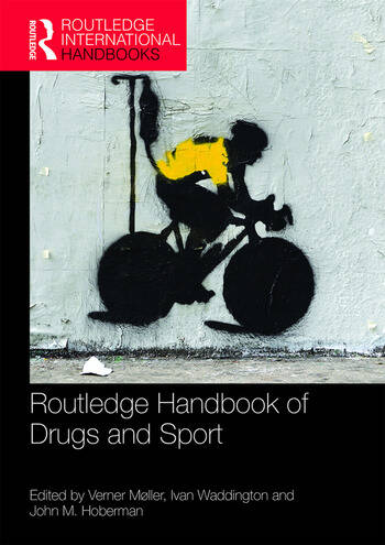 Routledge Handbook of Drugs and Sport book cover