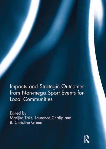 Impacts and Strategic Outcomes from Non-mega Sport Events for Local Communities book cover