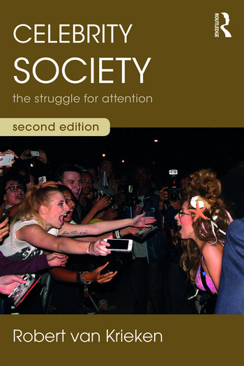 Celebrity Society The Struggle for Attention book cover