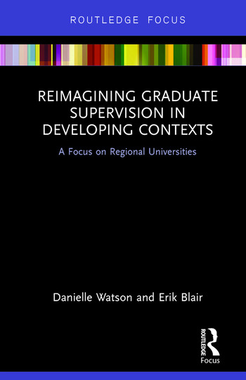 Reimagining Graduate Supervision in Developing Contexts A Focus on Regional Universities book cover