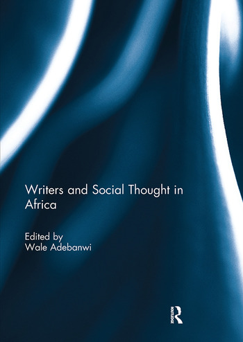 Writers and Social Thought in Africa book cover