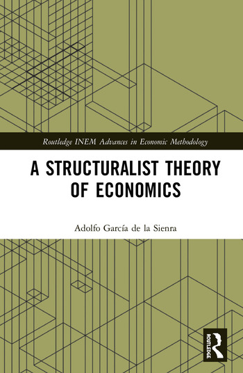 A Structuralist Theory of Economics book cover