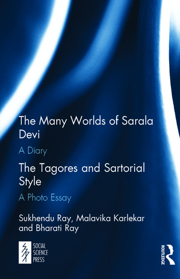 The Many Worlds of Sarala Devi: A Diary & The Tagores and Sartorial Style: A Photo Essay book cover