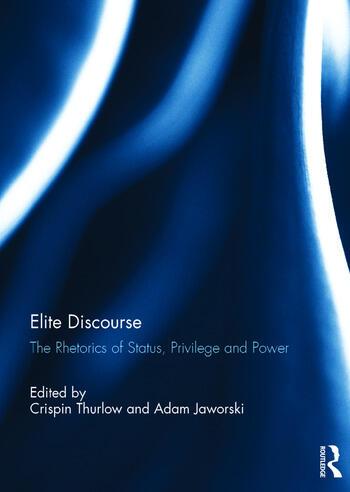 Elite Discourse The rhetorics of status, privilege and power book cover