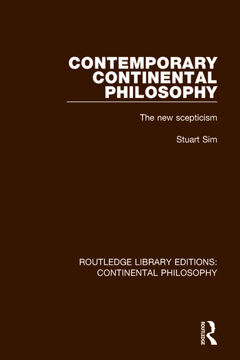 Contemporary Continental Philosophy The New Scepticism book cover