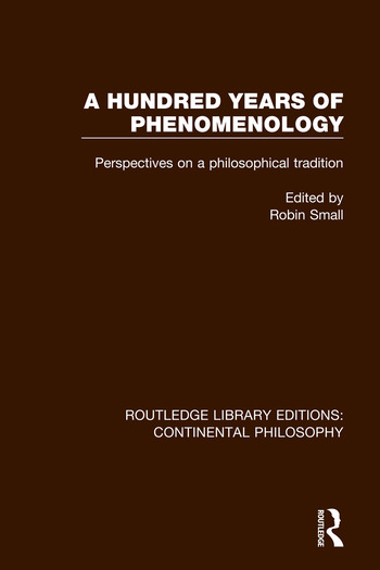 A Hundred Years of Phenomenology Perspectives on a Philosophical Tradition book cover