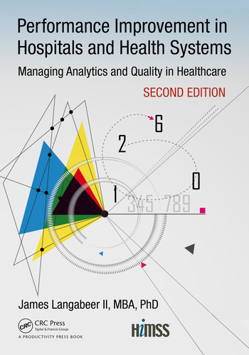 Performance Improvement in Hospitals and Health Systems Managing Analytics and Quality in Healthcare, 2nd Edition book cover