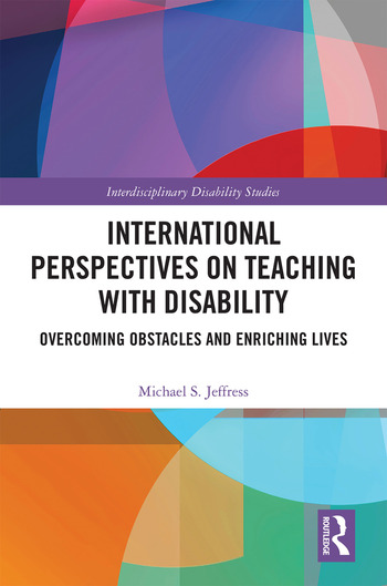International Perspectives on Teaching with Disability Overcoming Obstacles and Enriching Lives book cover