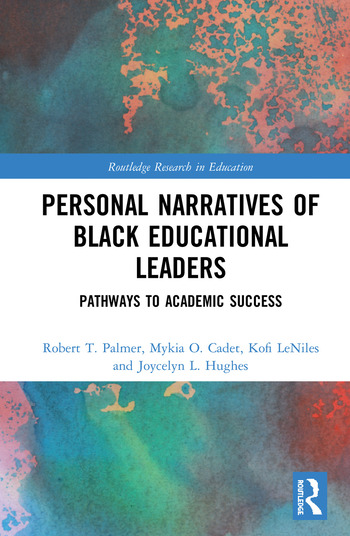 Personal Narratives of Black Educational Leaders Pathways to Academic Success book cover