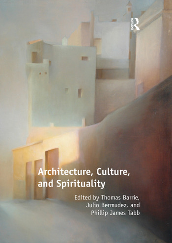 Architecture, Culture, and Spirituality book cover