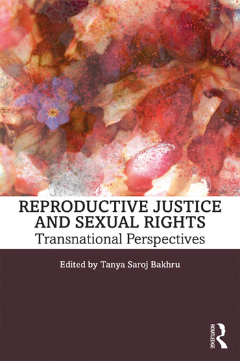Reproductive Justice and Sexual Rights Transnational Perspectives book cover
