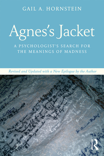 Agnes's Jacket A Psychologist's Search for the Meanings of Madness.Revised and Updated with a New Epilogue by the Author book cover