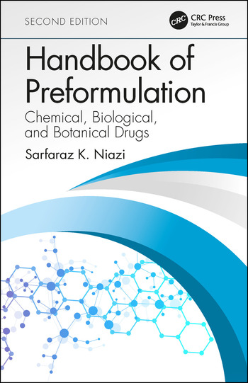 Handbook of Preformulation Chemical, Biological, and Botanical Drugs, Second Edition book cover