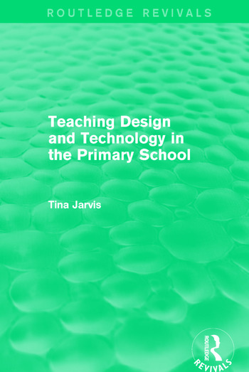 Teaching Design and Technology in the Primary School (1993) book cover