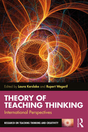 Theory of Teaching Thinking International Perspectives book cover