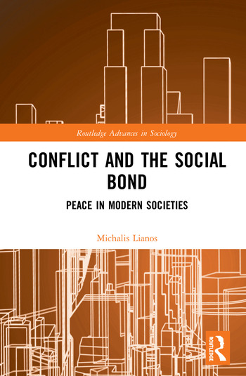 Conflict and the Social Bond Peace in Modern Societies book cover