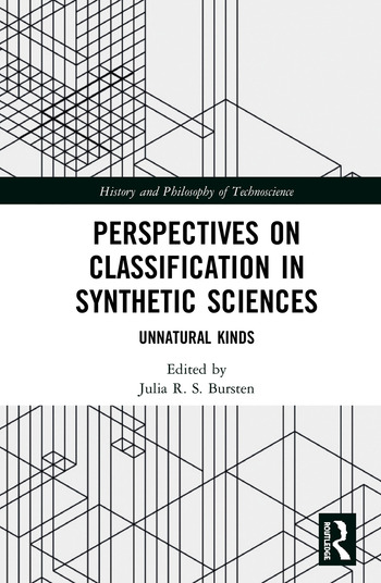 Perspectives on Classification in Synthetic Sciences Unnatural Kinds book cover