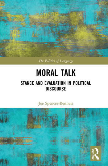 Moral Talk Stance and Evaluation in Political Discourse book cover