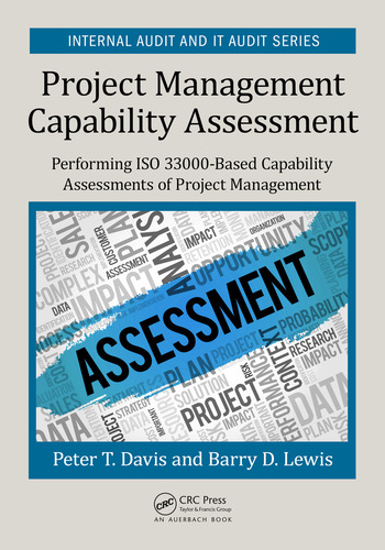Project Management Capability Assessment Performing ISO 33000-Based Capability Assessments of Project Management book cover