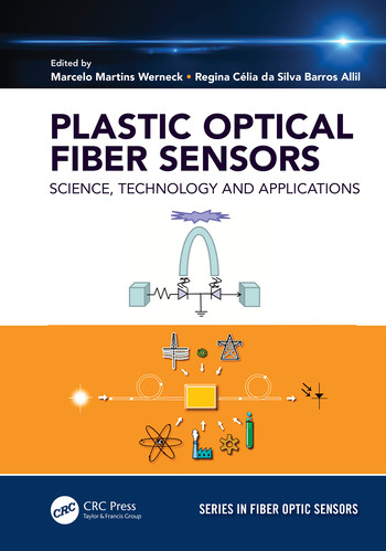 Plastic Optical Fiber Sensors Science, Technology and Applications book cover
