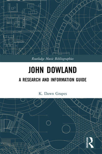 John Dowland A Research and Information Guide book cover