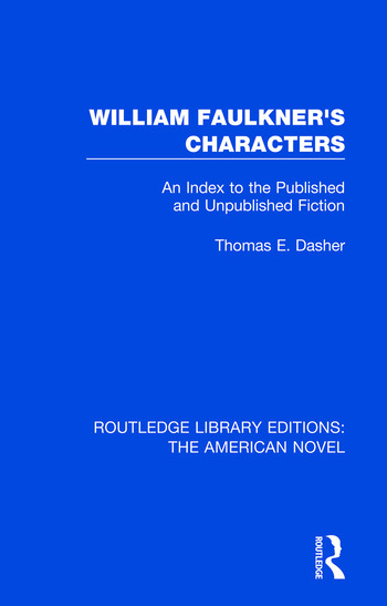William Faulkner's Characters An Index to the Published and Unpublished Fiction book cover