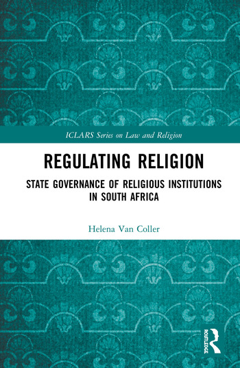 Regulating Religion State Governance of Religious Institutions in South Africa book cover
