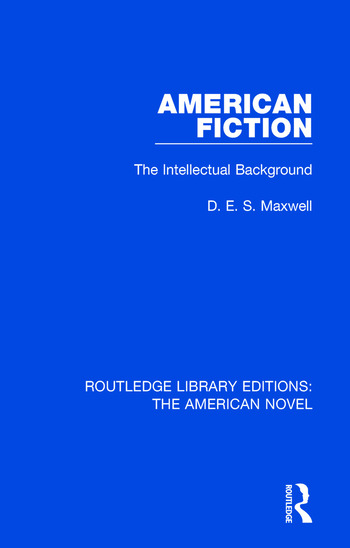 American Fiction The Intellectual Background book cover