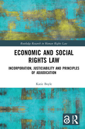 Economic and Social Rights Law Incorporation, Justiciability and Principles of Adjudication book cover