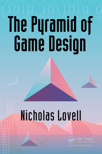 The Pyramid of Game Design Designing, Producing and Launching Service Games book cover