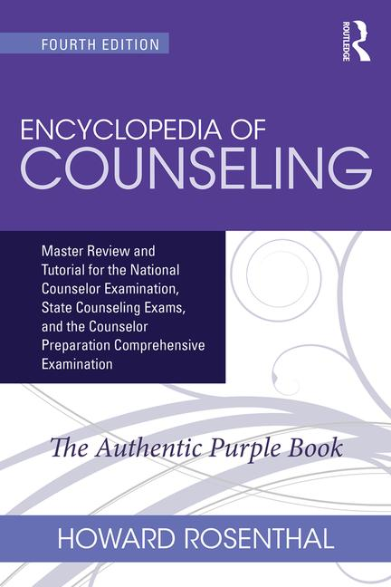 Encyclopedia of Counseling Package Complete Review Package for the National Counselor Examination, State Counseling Exams, and Counselor Preparation Comprehensive Examination (CPCE) book cover