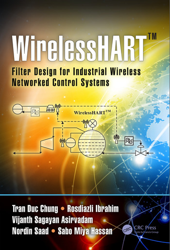 WirelessHART™ Filter Design for Industrial Wireless Networked Control Systems book cover