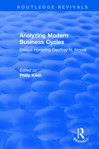 Analyzing Modern Business Cycles: Essays Honoring Essays Honoring book cover