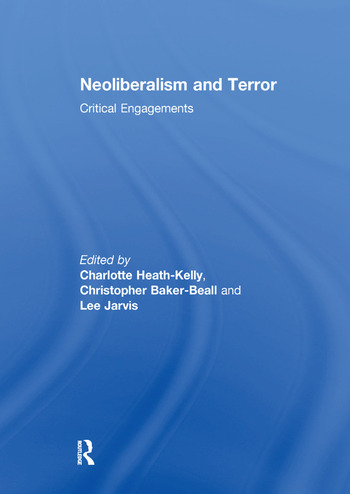 Neoliberalism and Terror Critical Engagements book cover