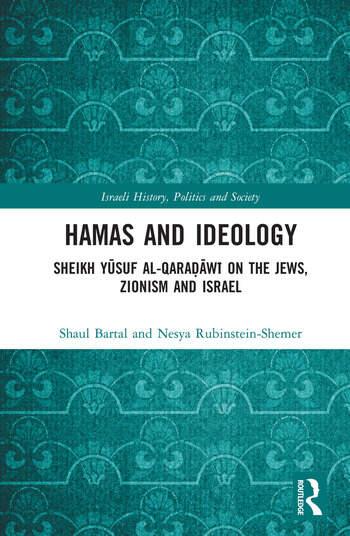 Hamas and Ideology Sheikh Yūsuf al-Qaraḍāwī on the Jews, Zionism and Israel book cover