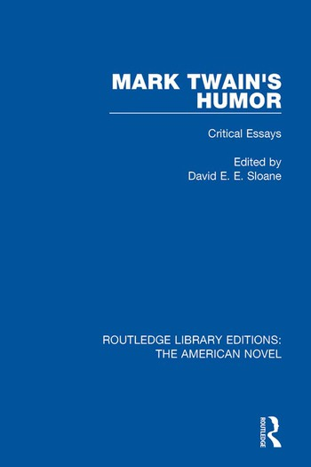 Mark Twain's Humor Critical Essays book cover