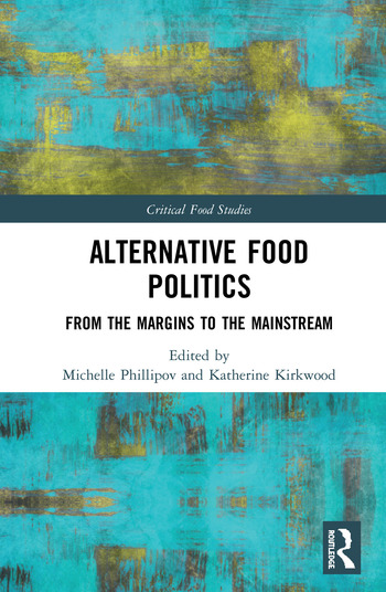 Alternative Food Politics From the Margins to the Mainstream book cover