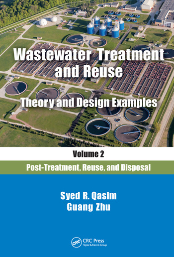 Wastewater Treatment and Reuse Theory and Design Examples, Volume 2: Post-Treatment, Reuse, and Disposal book cover
