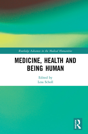 Medicine, Health and Being Human book cover
