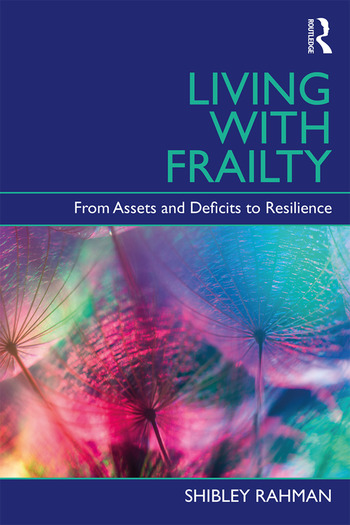 Living with Frailty From Assets and Deficits to Resilience book cover
