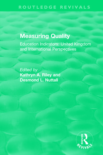 Measuring Quality: Education Indicators United Kingdom and International Perspectives book cover