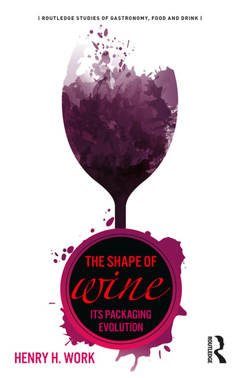 The Shape of Wine Its Packaging Evolution book cover