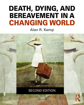 Death, Dying, and Bereavement in a Changing World book cover