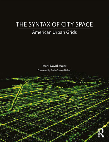 The Syntax of City Space American Urban Grids book cover