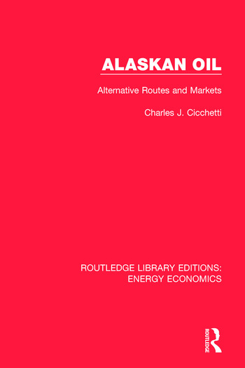 Alaskan Oil Alternative Routes and Markets book cover
